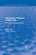 European Theatre 1960-1990 (Routledge Revivals)