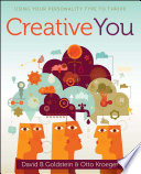 Creative You  : Using Your Personality Type to Thrive