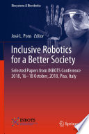 Inclusive Robotics for a Better Society