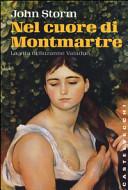 Nel cuore di Montmartre. La vita di Suzanne Valadon