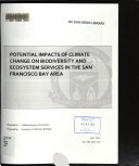 Potential Impacts of Climate Change on Biodiversity and Ecosystem Services in the San Francisco Bay Area