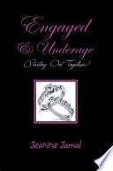 Engaged   Underage