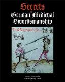 Secrets Of German Medieval Swordsmanship