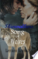 Song Of Wolves Volumes 1 2 Shifter Werewolf Romance