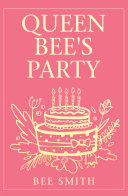 Queen Bee's Party Pdf/ePub eBook