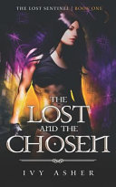 The Lost and the Chosen Book