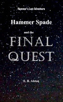 Hammer Spade and the Final Quest