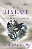 From the Heart of the Bishop Volume Ii