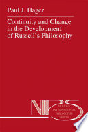 Continuity and Change in the Development of Russell   s Philosophy