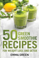 50 Top Green Smoothie Recipes