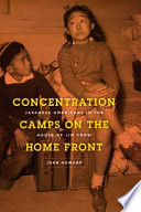 Concentration Camps On The Home Front