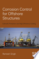Corrosion Control for Offshore Structures Book