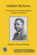 Golden buttons: Christianity and traditional religion among the Tumbuka