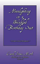 Moonlighting in a Wrinkled Birthday Suit