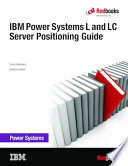 IBM Power Systems L and LC Server Positioning Guide