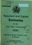 Approved Recurrent And Capital Estimates Of The Ondo State Government Including Budget Speech And Analyses