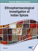 Ethnopharmacological Investigation of Indian Spices