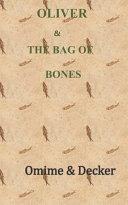 Oliver   the Bag of Bones