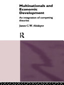 Multinationals and Economic Development  Routledge Library Editions  International Business