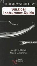 Otolaryngology Surgical Instrument Guide