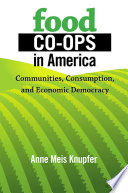 Food Co ops in America Book
