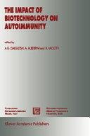 The Impact of Biotechnology on Autoimmunity Book