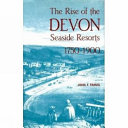 The Rise of the Devon Seaside Resorts  1750 1900