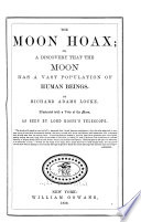The Moon Hoax  Or  A Discovery that the Moon Has a Vast Population of Human Beings