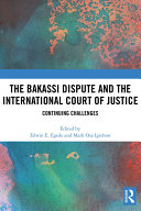 The Bakassi Dispute and the International Court of Justice Pdf/ePub eBook