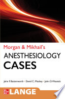 Morgan And Mikhail S Clinical Anesthesiology Cases Book PDF