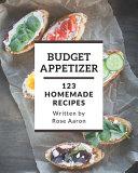 123 Homemade Budget Appetizer Recipes Pdf/ePub eBook