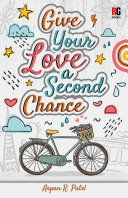 Give Your Love a Second Chance Book