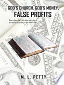 God   S Church  God   S Money  False Profits