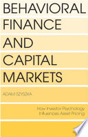 Behavioral Finance and Capital Markets Book