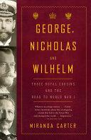 George, Nicholas and Wilhelm Pdf/ePub eBook