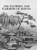 Flowers & Gardens Of Japan Pdf/ePub eBook