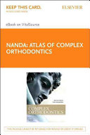 Atlas of Complex Orthodontics - Pageburst E-book on Vitalsource Retail Access Card