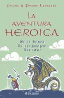 La aventura heroica