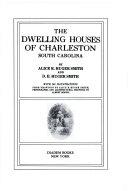 The Dwelling Houses of Charleston  South Carolina Book PDF
