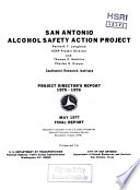 San Antonio Alcohol Safety Action Project. Project Director's Report. Final Report