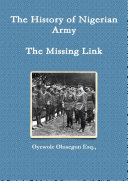 The History of Nigerian Army   The Missing Link