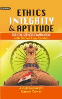 ETHICS, INTEGRITY & APTITUDE [Pdf/ePub] eBook