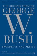 The Second Term of George W  Bush