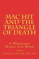 Mac Hit and the Triangle of Death
