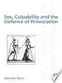 Sex Culpability And The Defence Of Provocation