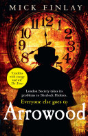 Arrowood (An Arrowood Mystery, Book 1)