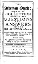 The Athenian Oracle beign an entire collection of all the valuable questions and answers
