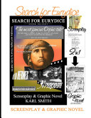 Search for Eurydice: Screenplay & Graphic Novel