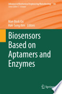 Biosensors Based On Aptamers And Enzymes Book PDF