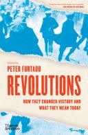 Revolutions: How They Changed History and What They Mean Today Pdf/ePub eBook